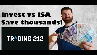 Trading 212 Invest vs ISA | Which should you use? | How I saved myself thousands!