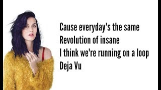 Katy Perry - Deja Vu (Lyric Video)