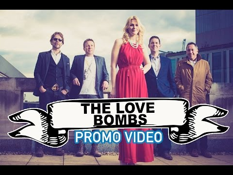 The Love Bombs Video