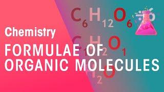 Formulae of Organic Molecules   Organic Chemistry   Chemistry   FuseSchool
