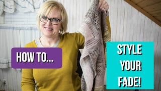 Knit Style 140--How to Style Your Fade!