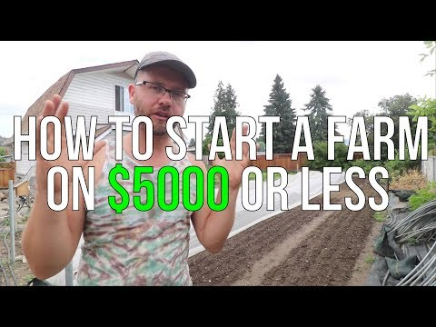 , title : 'HOW TO START A FARM ON $5000 OR LESS!!!
