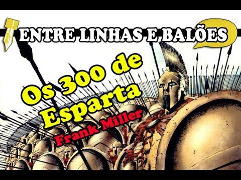 Os 300 de Esparta - Frank Miller | Entre linhas e balões #11