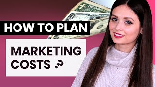 Planning your marketing budget in 6 steps FOR NEWBIES
