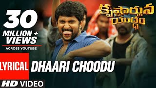 Dhaari Choodu Full Song With Lyrics - Krishnarjuna Yuddham songs | Nani - Hiphop Tamizha