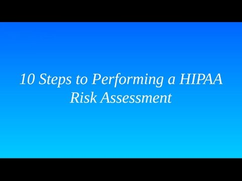 10 Steps to Performing a HIPAA Risk Assessment | Healthcare ...