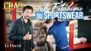 Docul Crac Crac #1 : Le fétichisme du sportwear