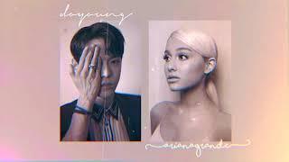 Breathin ☁   Ariana Grande & Doyoung