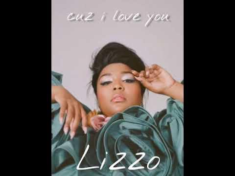 cuz i love you- lizzo slowed down ☆