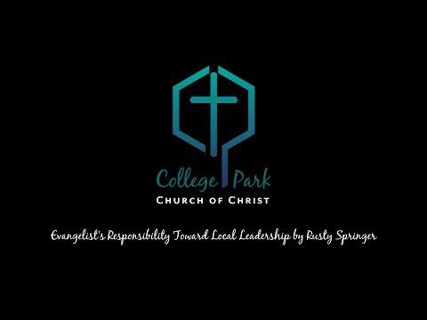 Evangelist's Responsibility Toward Local Leadership by Rusty Springer