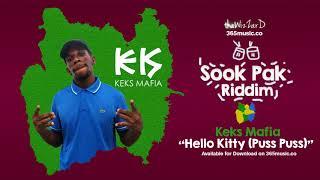 Keks Mafia -  Hello Kitty {Puss Puss} (Sook Pak Riddim)  2018 bouyon