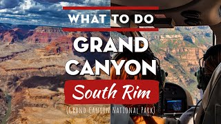 Things to do at Grand Canyon National Park (SOUTH RIM)