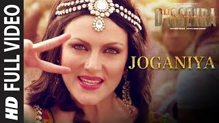 Full Song : Joganiya Video | Dassehra | Neil Nitin Mukesh, Tina Desai | Mamta Sharma, Chhaila Bihari