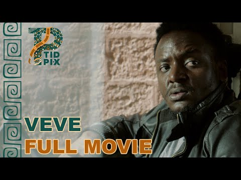 VEVE | Full African Drama Movie in English | TidPix