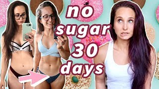 I Quit Sugar for 30 Days | NO SUGAR CHALLENGE | Before & After