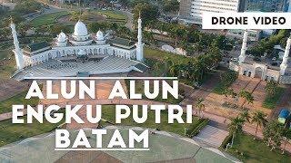 Alun Alun Engku Putri Batam Centre - Drone Aerial Video