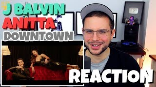 Anitta & J Balvin - Downtown | REACTION