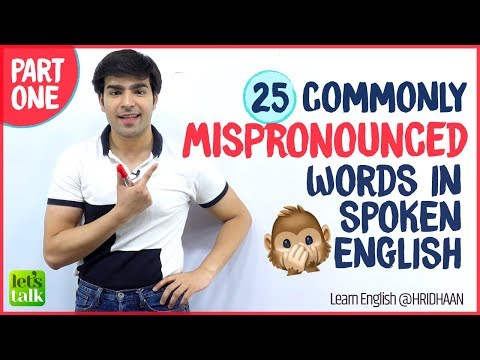 25 Commonly Mispronounced English Words | Speak English Clearly