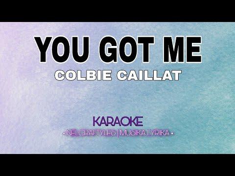 YOU GOT ME Karaoke | COLBIE CAILLAT