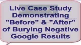 Reputation Management  - Live Demo - Bury Bad Google Results