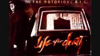 The Notorious B.I.G-You're Nobody 'Till Somebody kills you' (Album Life After Death)