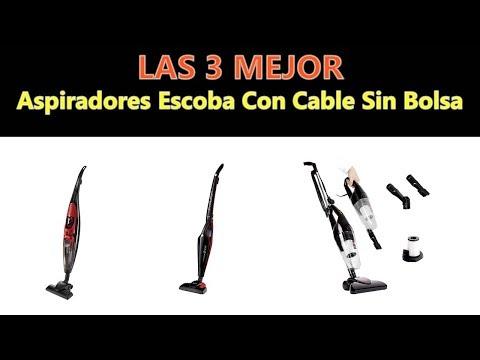 Mejores Aspiradores Escoba Con Cable Sin Bolsa 2018