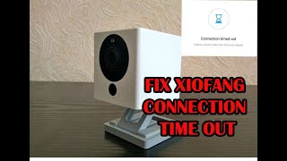 xiaofang connection timed out - TH-Clip