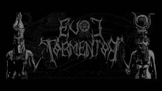 Evol Tormentor - Offering Rites