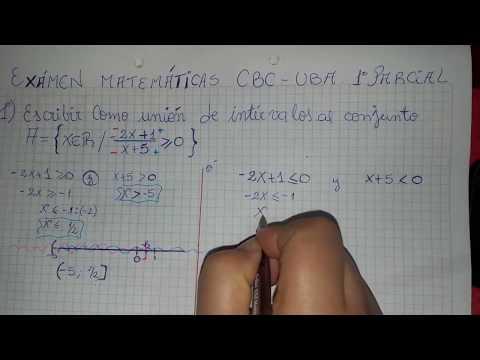 Conjuntos y Unión de Intervalos, ejercicio de examen UBA-CBC