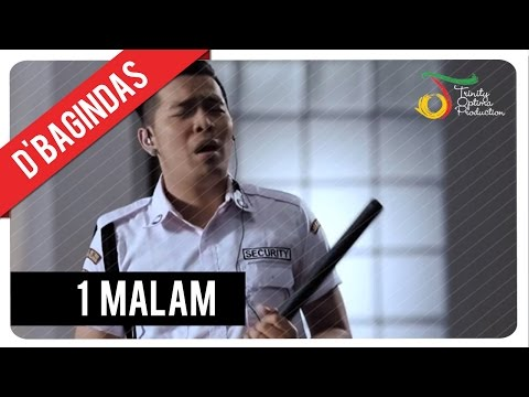D'Bagindas - 1 Malam | Official Video Clip