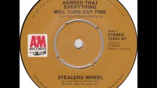 STEALERS WHEEL, Everyone's Agreed That Everything Will Turn Out Fine...HQ 1973