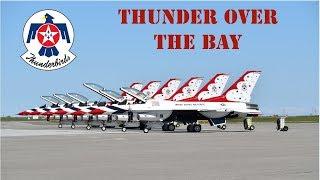 2019 U.S.A.F. Thunderbirds Thunder Over the Bay Air Show Demonstration