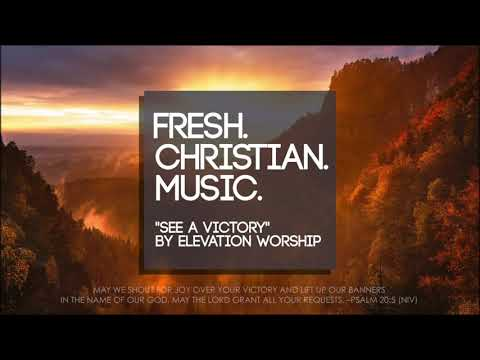 """Elevation Worship """"See A Victory"""" (NEW WORSHIP 2019)"""