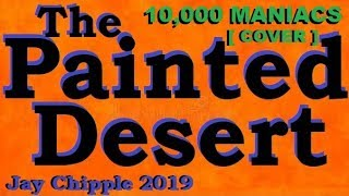 The Painted Desert -10,000 Maniacs cover