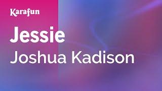 Karaoke Jessie - Joshua Kadison *