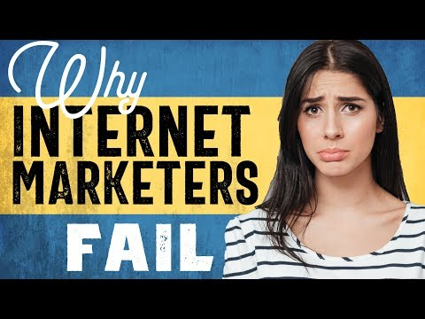 #1 Reason why internet marketers fail