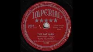 Fats Domino - The Fat Man (version 1) -  December 10, 1949