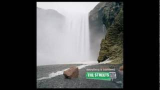 The Streets - Never Give In