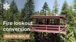 Kristie Wolfe Turns 1950s Fire Lookout Into Off Grid Shelter