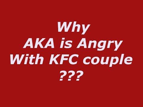 Why AKA is Angry With KFC couple
