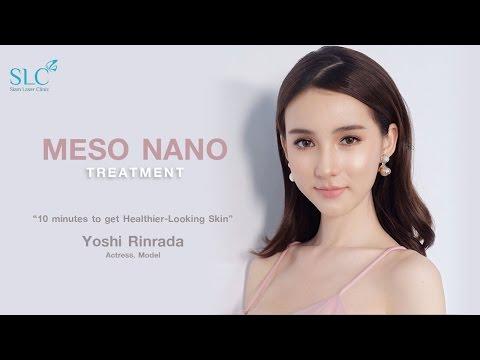 Meso Nano เทคโนโลยีการบำรุงผิวล้ำลึกระดับนาโน มีความหน้าใส กับน้องโยชิ รินรดา