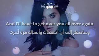 Katy Perry   Never Really Over مترجمة عربي