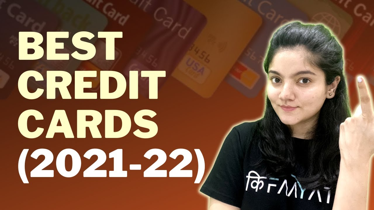 Finest Credit Cards in India in 2021-22 bekifaayati