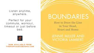 Boundaries How to Draw the Line in Your Head, Heart and Home | Therapy Audiobooks