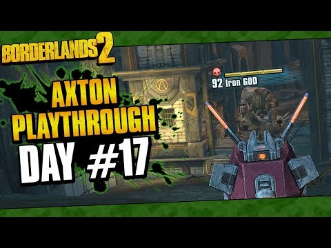 Borderlands 2 | Axton Reborn Playthrough Funny Moments And Drops | Day #17