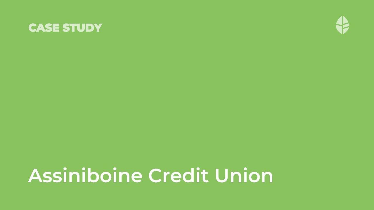 Case Study | Assiniboine Credit Union Video Thumbnail