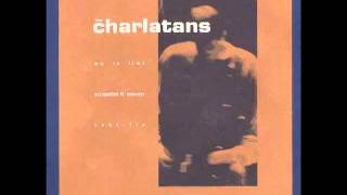 Charlatans - Subtitle (Early Version)