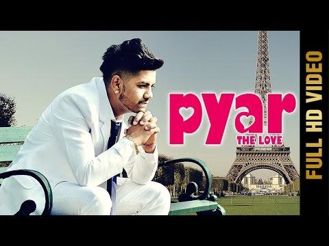 Pyar The Love  Rd Gill