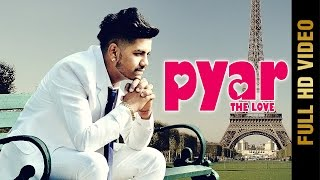 Pyar The Love  Rd Gill