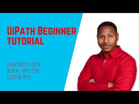UiPath Tutorial For Beginners | RPA Tutorial For Beginners
